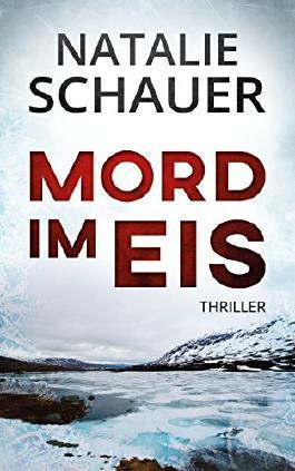 Mord im Eis: Thriller