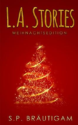 L.A. Stories - Weihnachtsedition