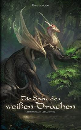 Die Saat des weißen Drachen: Fantasy-Epos