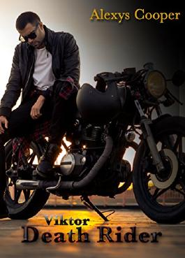 Death Rider  - Viktor: Bad Boys and Bikes