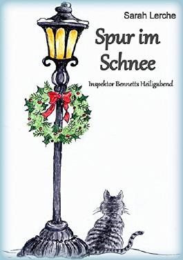 Spur im Schnee: Inspektor Bennetts Heiligabend