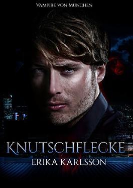 Knutschflecke: Vampire von München Serie 1