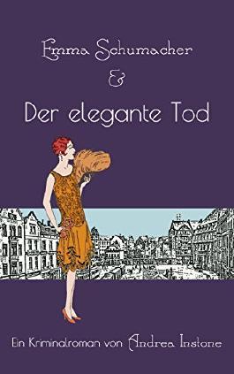 Emma Schumacher & Der elegante Tod (Fräulein Schumacher 3)