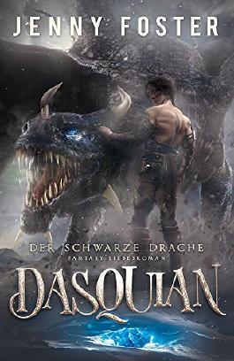 Dasquian – Der schwarze Drache: Fantasy Liebesroman