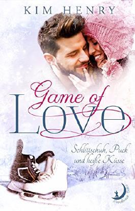 Game of Love: Schlittschuh, Puck und heiße Küsse