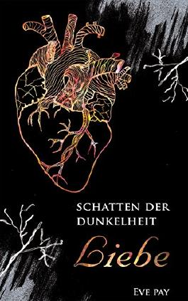 Schatten der Dunkelheit: Liebe (Teil 2)