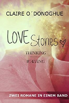 LOVE Stories - Thinking / Waiting (German Edition)