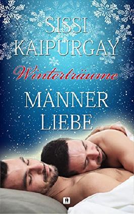 Winterträume: Männerliebe