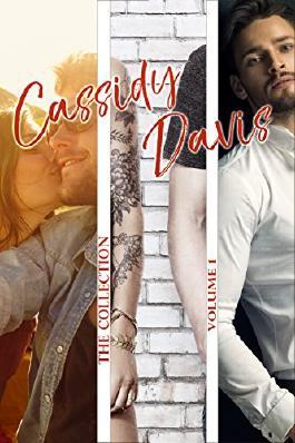 The Collection ~ Volume I (Sammelband von Cassidy Davis 1)
