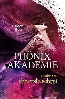 Phönixakademie - Funke 20: Der erste Schrei (German Edition)