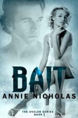 BAIT (Angler book 1) (The Angler)