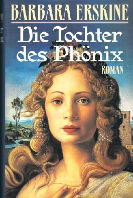 BARBARA ERSKINE - Die Tochter des Phönix. Roman