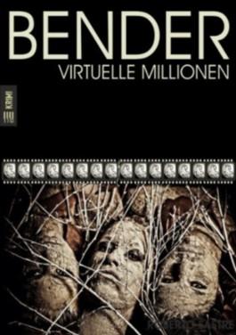 BENDER - Virtuelle Millionen