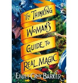 BY Barker, Emily Croy ( Author ) [ THE THINKING WOMAN'S GUIDE TO REAL MAGIC ] Jul-2014 [ Paperback ]