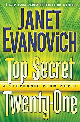 BY Evanovich, Janet ( Author ) [ TOP SECRET TWENTY-ONE: A STEPHANIE PLUM NOVEL (STEPHANIE PLUM NOVELS) ] Jun-2014 [ Hardcover ]