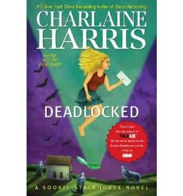 BY Harris, Charlaine ( Author ) [ DEADLOCKED (SOOKIE STACKHOUSE NOVELS) ] May-2012 [ Hardcover ]