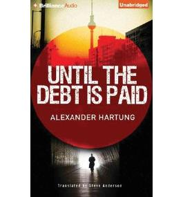 BY Hartung, Alexander ( Author ) [ UNTIL THE DEBT IS PAID (LIBRARY) - STREET SMART ] Nov-2014 [ Compact Disc ]