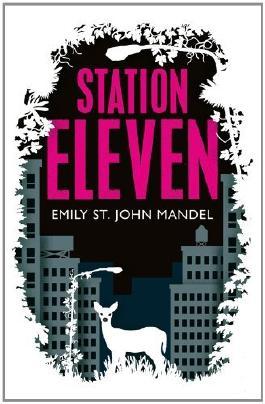 BY Mandel, Emily St John ( Author ) [ STATION ELEVEN ] Sep-2014 [ Hardcover ]