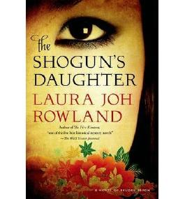 BY Rowland, Laura Joh ( Author ) [ THE SHOGUN'S DAUGHTER ] Aug-2014 [ Paperback ]