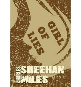 BY Sheehan-Miles, Charles ( Author ) [ GIRL OF LIES ] Dec-2013 [ Hardcover ]