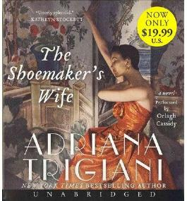 BY Trigiani, Adriana ( Author ) [ THE SHOEMAKER'S WIFE ] Mar-2013 [ Compact Disc ]