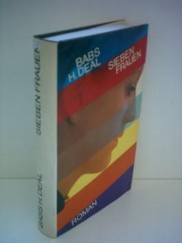 Babs H. Deal: Sieben Frauen