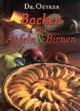 Backen mit Äpfeln & Birnen