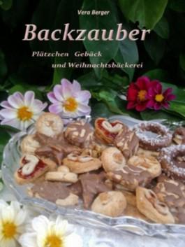 Backzauber - Plätzchen Gebäck und Weihnachtsbäckerei