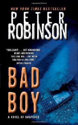 Bad Boy (Inspector Banks Novels) by Robinson, Peter (2011) Mass Market Paperback