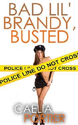 Bad Lil' Brandy, Busted ~ A Futa on Female Erotica