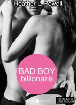 Bad boy Billionaire - 4 (Deutsche Version)