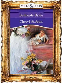 Badlands Bride (Mills & Boon Vintage 90s Historical)