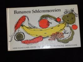Bananen-Schlemmereien