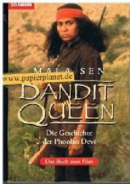 Bandit Queen : Die Geschichte der Phoolan Devi . Das Buch zum Film (3442124913)