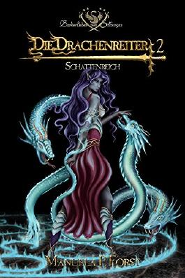 Bardenlieder von Silbersee - Die Drachenreiter 2: Schattenreich