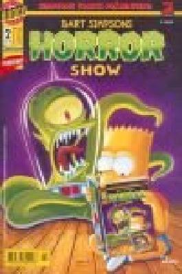 Bart Simpsons Horror Show 2 Sideshow Blob ! Nov. 1998 , Simpsons Sonderheft Dino Bongo Comics Group . Comic-Heft