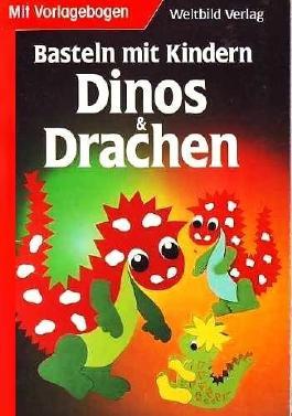 Basteln Mit Kindern Dinos Und Drachen Schönes Hobby Für Kinder Ab