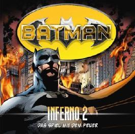 Batman - Inferno, Das Spiel mit dem Feuer, Audio-CD