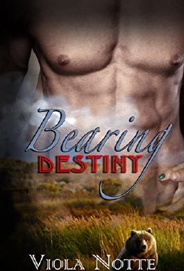 Bearing Destiny (A Bear Shifter Romance)