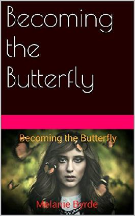Becoming the Butterfly