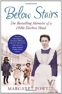 Below Stairs: The Bestselling Memoirs of a 1920s Kitchen Maid