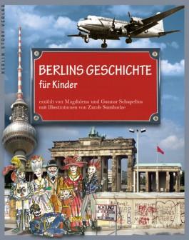Berlins Geschichte für Kinder