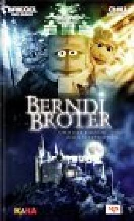 Berndi Broter und der Kasten der Katastrophen : Briegel der Busch, Bernd das Brot, Chili das Schaf , ein Roman.