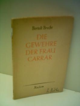Bertholt Brecht: Die Gewehre der Frau Carrar