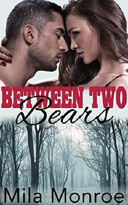 Between Two Bears (BBW Werebear Shifter Menage Steamy Romance)