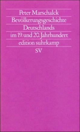 Bevölkerungsgeschichte Deutschlands im 19. und 20. Jahrhundert