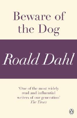 Beware of the Dog (A Roald Dahl Short Story)