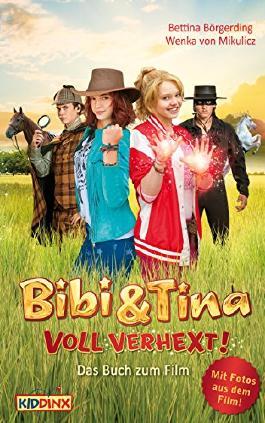 Bibi & Tina - voll verhext: Das Buch zum Film
