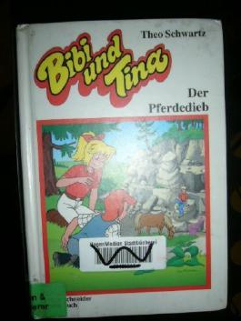 Bibi und Tina: Der Pferdedieb