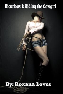 Bicurious 1: Riding the Cowgirl